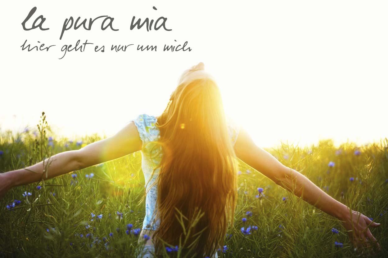 la pura mia - hier geht es nur um mich, exklusives Coaching und Wellness Seminar für Frauen
