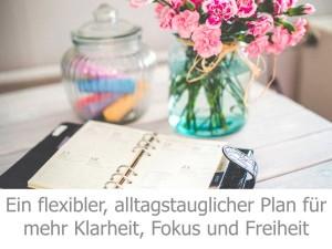 Flexibler Wochenplan, um Familie, Beruf & dich unter einen Hut zu bekommen